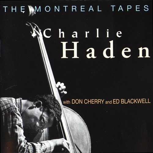 Charlie Haden 1989 The Montreal Tapes 3 [517]