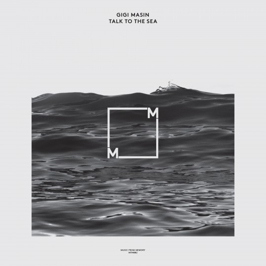 07 Gigi Masin - Talk to the Sea