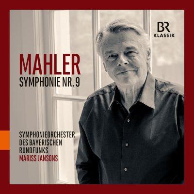 巴伐利亚广播交响乐团与马里斯·杨松斯;古斯塔夫·马勒《第九交响曲》 Symphonieorchester des Bayerischen Rundfunks Und Mariss Jansons Gustav·Mahler